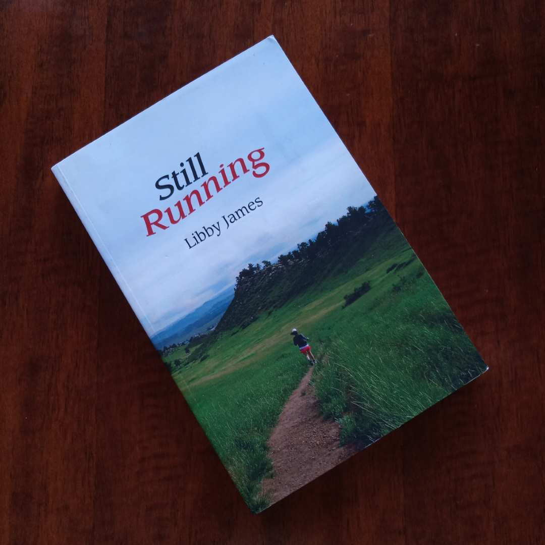 Featured photo for Still Running, by Libby James