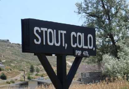 Stout, Colorado: Population 47-1/2.