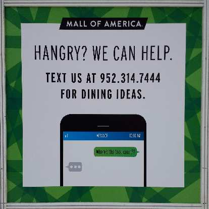 I did not get hangry in the Mall of America, but it was good to know there was a help line if I did.