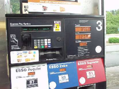 So you think gas in the U.S. is getting expensive?  89-octane fuel costs $CAN1.10/liter, or about $US3.62/gallon at current exchange rates ($US1 = $CAN1.15)...