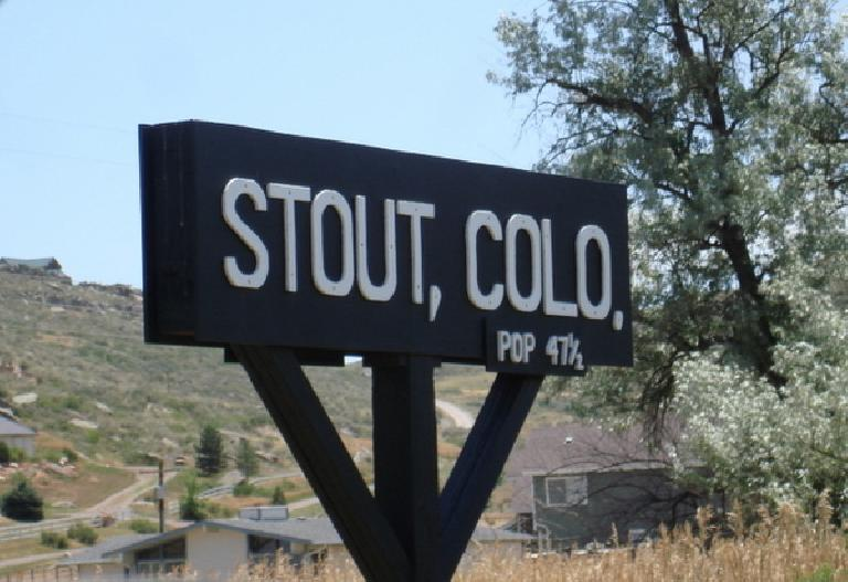 Stout, Colorado: Population 47-1/2.  Photo: Ann Podbielski.