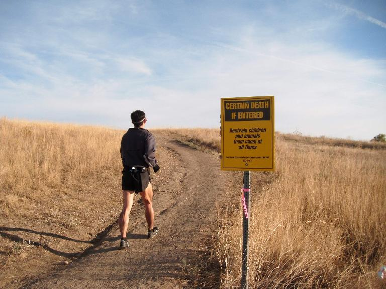 "[Mile 90, 7:46a] ""Certain death if entered""... indeed. Photo: Eddie Metro."