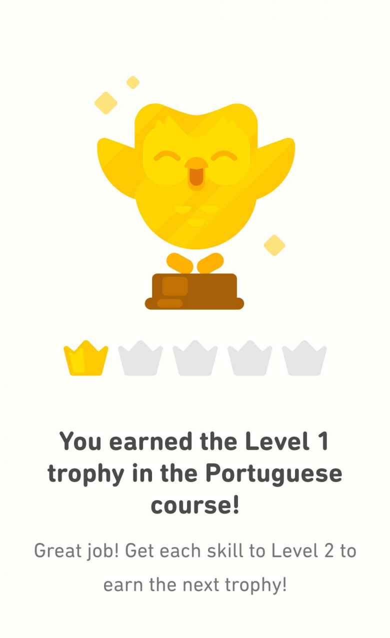 The message Duolingo gave after I completed its Portuguese tree.