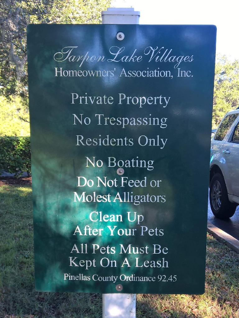 """Do not feed or molest alligators."" I did not see any around here."