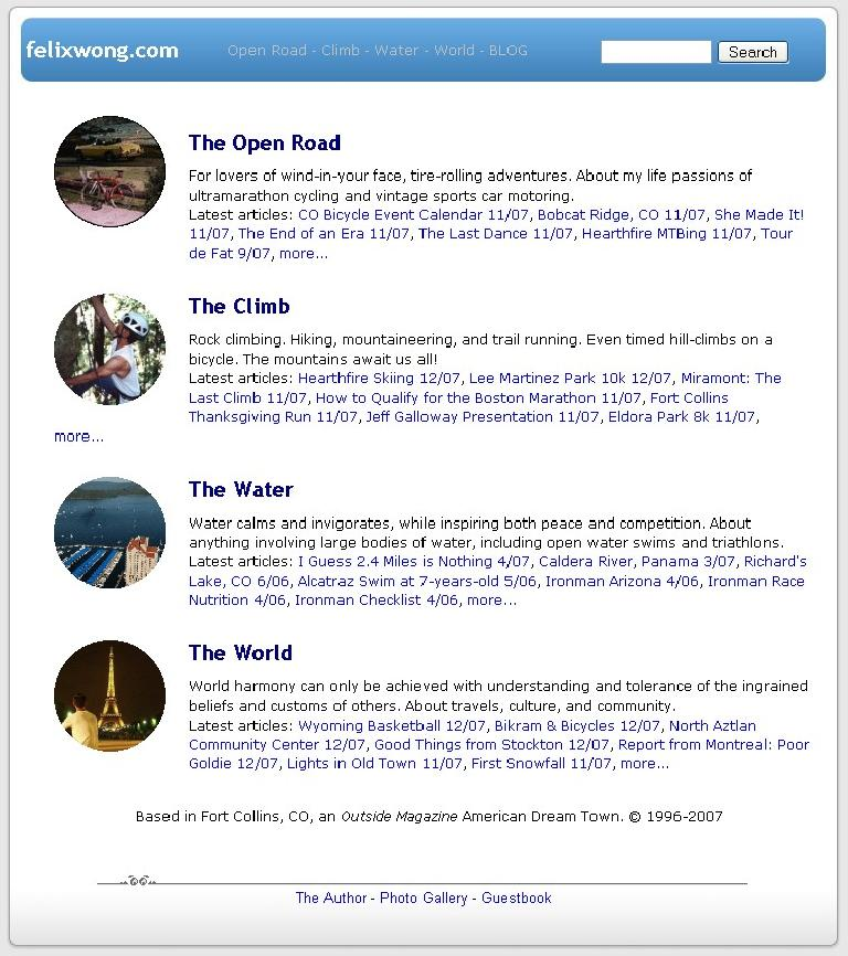 "[2004-2007] The site still contained four main groups for an ""earth theme"" (Open Road, Climb, Water, World).  Early 2005 was notable for going to a blog format and dynamically-generated web pages."