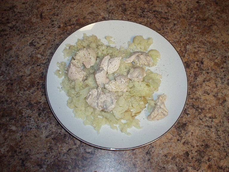 Chicken and steamed cauliflower.