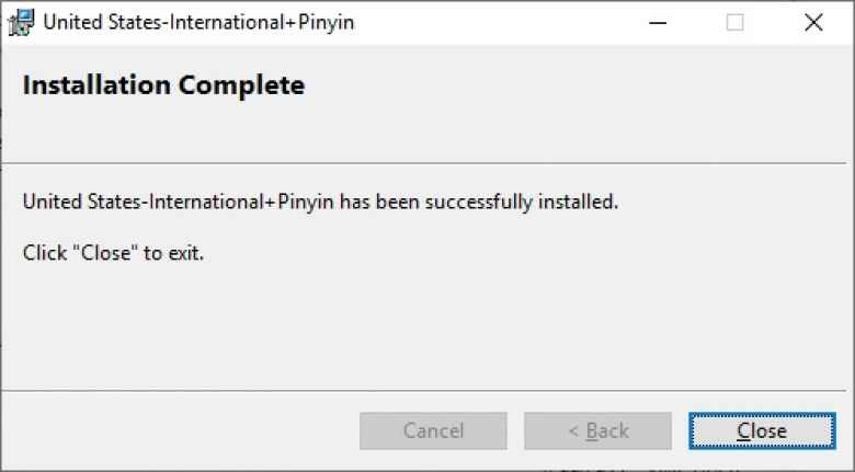 The message window you will get after successful installation of the United States-International+Pinyin keyboard for Windows 10.